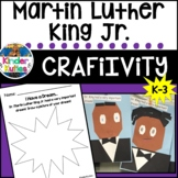 Dr. Martin Luther King Jr. Craftivity and Writing Activity