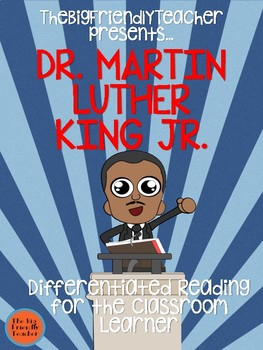 Dr. Martin Luther King Jr: Differentiated Reading