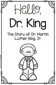 Dr. Martin Luther King, Jr. Emergent Reader - 2 sizes (7 pages)