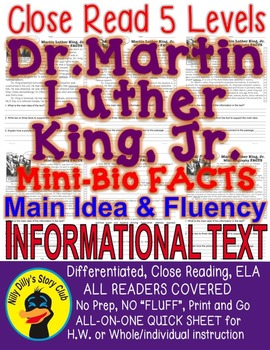 Dr. Martin Luther King Jr. FACTS mini-bio Close Read 5 levels Informational Text