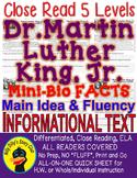 Dr. Martin Luther King Jr. CLOSE READING 5 LEVEL PASSAGES Main Idea Fluency TDQs