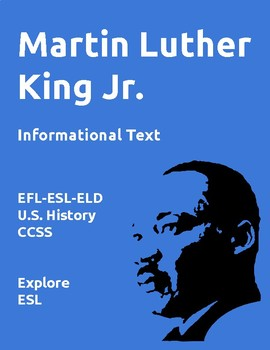 Dr. Martin Luther King Jr. Informational Text and Activities for EFL-ESL-ELD