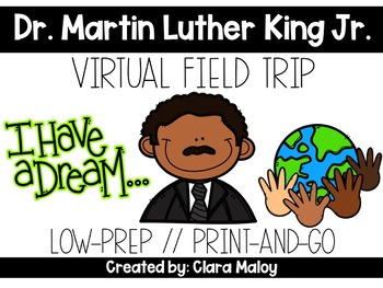 Dr. Martin Luther King Jr. *Low-Prep* Virtual Field Trip