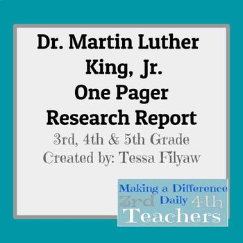 Dr. Martin Luther King, Jr. One Pager Research