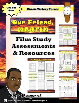Dr. Martin Luther King, Jr. Our Friend Martin Film Study Resources Black History