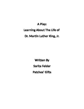 Dr Martin Luther King Jr - Play