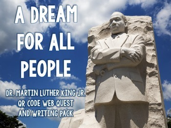 Martin Luther King Jr. QR Code Web Quest and Non-Fiction Task Cards