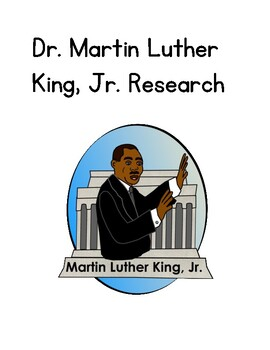 Dr. Martin Luther King, Jr. Research