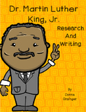 Dr. Martin Luther King, Jr. Research and Writing Project