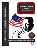 Dr. Martin Luther King Jr. Reading Comprehension and Questions