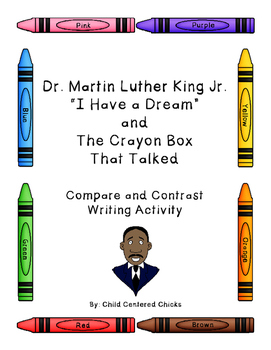 Dr. Martin Luther King Jr. / The Crayon Box That Talked CCSS Writing Activity