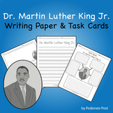Dr. Martin Luther King Jr. Writing Paper and Task Cards
