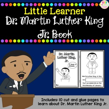 Dr. Martin Luther King, Jr. - for Little Learners