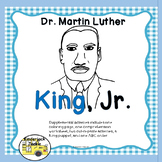 Dr. Martin Luther King, Jr. or MLK Day