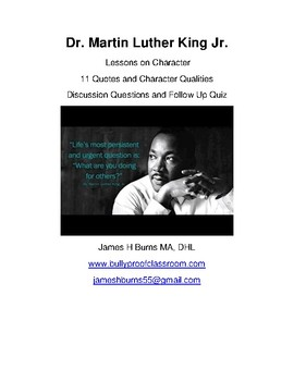 Dr. Martin Luther King Jr. - Lessons on Character