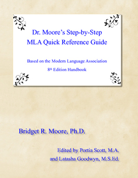 Dr. Moore's Step-by-Step MLA Quick Reference Guide