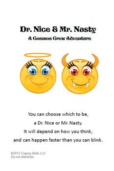 Dr. Nice and Mr. Nasty