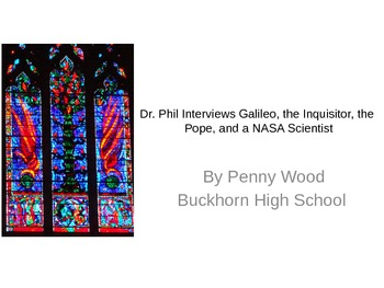 Dr. Phil Interviews Galileo, The Inquisitor, The Pope, and a NASA Scientist