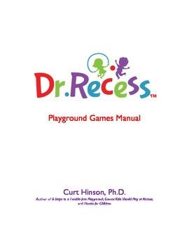 Dr. Recess Playground Games Manual