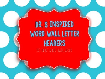 Dr. S Inspired Red stripes/ Blue Polka Dots Word Wall Letter/Headers