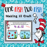Dr. Sesuss Activity Making 10 Math Craft - (One fish, two fish)