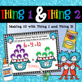 Dr Sesuss Thing 1 and Thing 2 Activity - Making Ten Math Craft