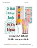 Dr. Seuss 3 Art Project Bundle Grade Pre K-3 Painting Lesson Common Core