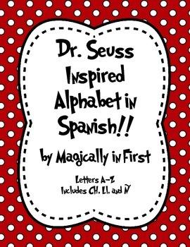 Dr. Seuss Alphabet Letter - Spanish!