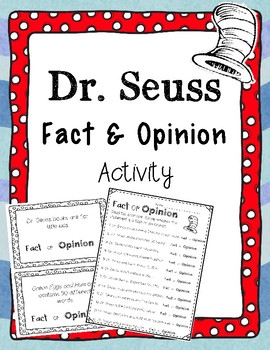 Dr. Seuss Author Fact and Opinion Center / Lesson
