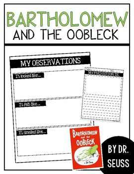 Dr. Seuss / Bartholomew and the Oobleck / Read Aloud & Science Experiment