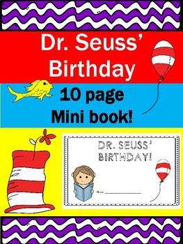 Dr. Seuss' Birthday- March 2nd- Mini Book