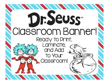 Dr. Seuss Classroom Banner!