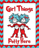 Dr. Seuss Classroom Boy/Girl potty Signs!