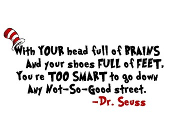 Dr. Seuss Classroom Quote
