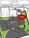 Dr. Seuss' Day HORTON Directed Drawing & Writing Prompts