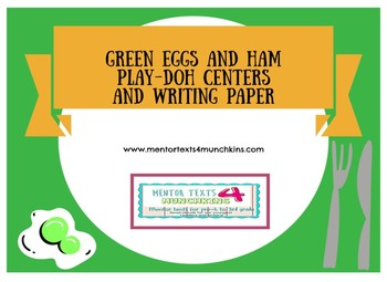 Dr. Seuss Green Eggs and Ham Play-Doh Centers and Writing Paper