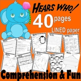 Horton Hears Who Reading Comprehension Book Companion Activity Packet 40pg Unit