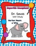 Dr. Seuss Horton Hears a Who Unit #3