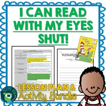 Dr. Seuss I Can Read With My Eyes Shut! 4-5 Day Lesson Plan and Activities