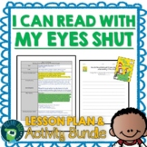 Dr. Seuss I Can Read With My Eyes Shut! Lesson Plan and Google Activities