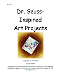 Dr. Seuss Inspired Art Projects for K-8