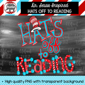 Dr. Seuss Inspired Cat In the Hat Clipart - Hats Off To Reading