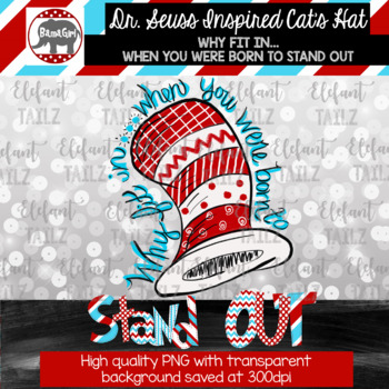 Dr. Seuss Inspired Cat's Hat Clipart -Why Fit In When You Were Born to Stand Out