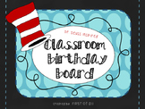 Dr. Seuss Inspired Classroom Birthday Board