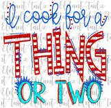 Cafeteria Lunch Lady - I Cook For a Thing or Two T-Shirt Design Clipart
