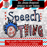 Dr. Seuss Inspired Clipart - Speech Is My Thing