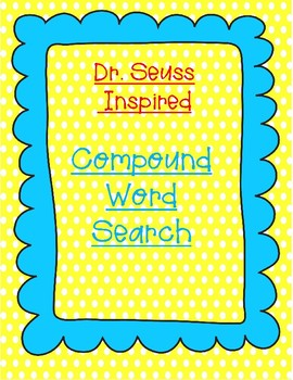 Dr, Seuss Inspired Compound Word Search