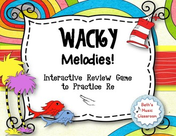 Wacky Melodies - Dr. Seuss Inspired Interactive Game - Practice Re