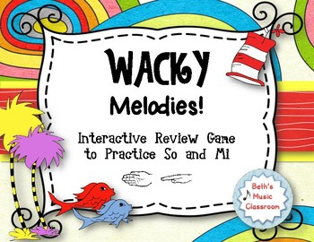 Wacky Melodies - Dr. Seuss Inspired Interactive Game - Practice So Mi