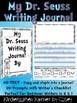 Dr. Seuss Inspired Book Companion Prompts NO PREP Journal Writing Kindergarten 1